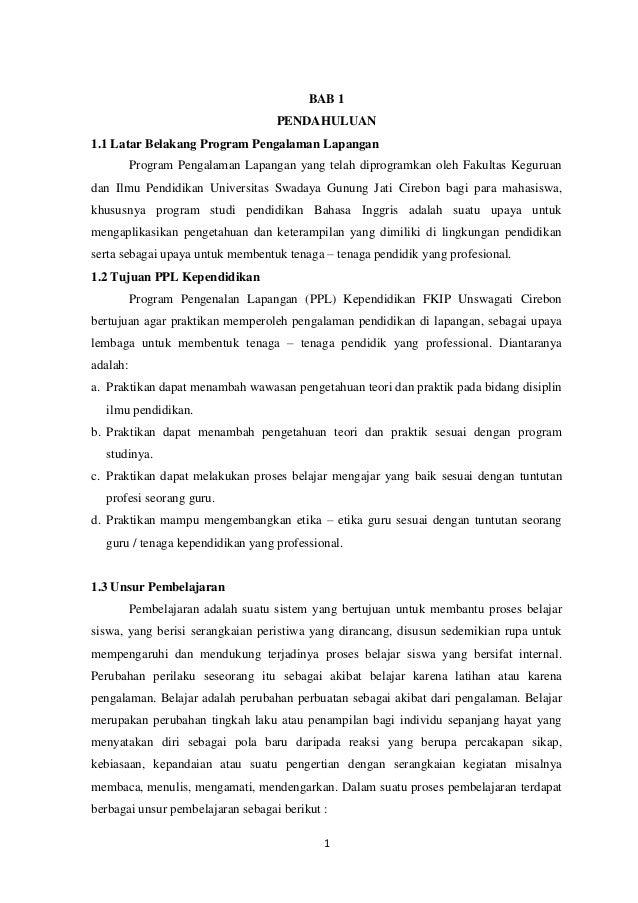 BAB 1 PENDAHULUAN 1.1 Latar Belakang Program Pengalaman Lapangan Program Pengalaman Lapangan yang telah diprogramkan oleh ...