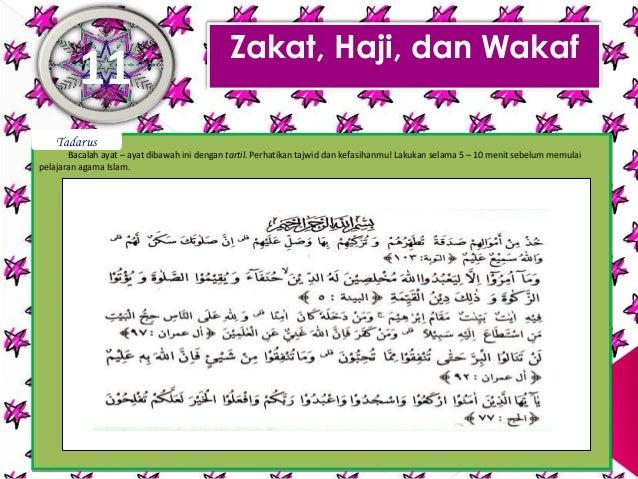 Zakat, Haji, dan Wakaf         11    Tadarus       Bacalah ayat – ayat dibawah ini dengan tartil. Perhatikan tajwid dan ke...