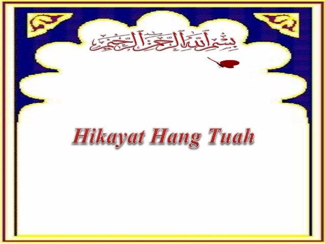 """ Bab 12 mengisahkan Laksamana Hang Tuah sangat dikasihi oleh Raja Melaka sehingga kata-kata dialah dianggap sebagai """"kata..."""