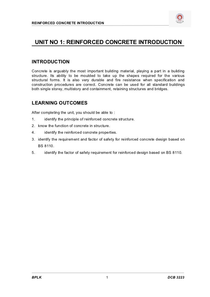 REINFORCED CONCRETE INTRODUCTION      UNIT NO 1: REINFORCED CONCRETE INTRODUCTION   INTRODUCTION Concrete is arguably the ...
