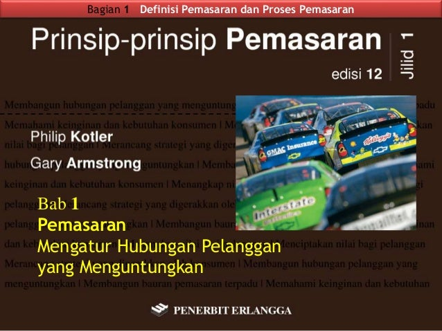 Pemasaran, Mengatur Hubungan Pelanggan yang Menguntungkan - Prinsip-prinsip Pemasaran Kotler & Armstrong Bab 1 Slide 2