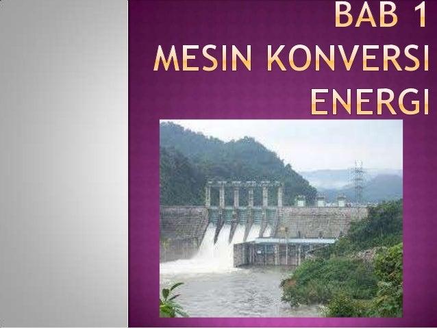  1. Siswa mampu menjelaskan pengertian energi  2. Siswa mampu menjelaskan hukum kekekalan energi  3. Siswa mampu menyeb...