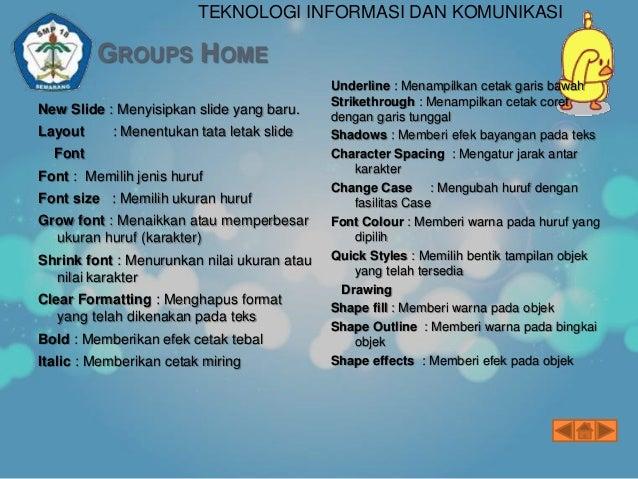 TEKNOLOGI INFORMASI DAN KOMUNIKASI  GROUPS VIEW & GROUPS FORMAT Groups View   Normal : Menampilkan secara lengkap outline...