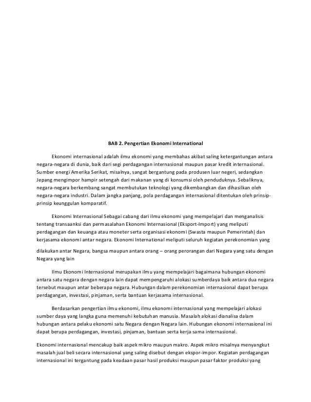 Kondisi Perekonomian Dunia Tergantung Pada Perekonomian Internasional Salah Satu Pengaruh Interaksi Antarnegara Terhadap Perekonomian Suatu Negara Adalah