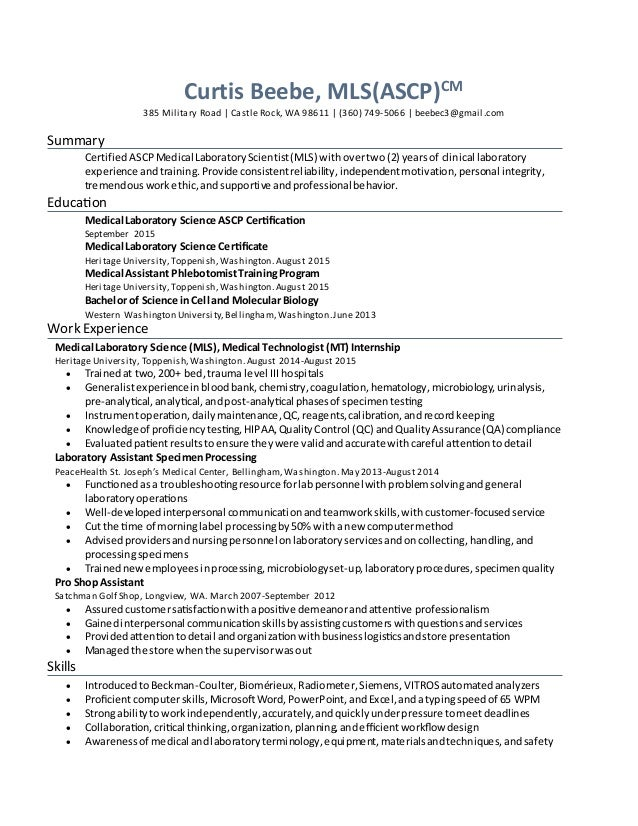 Resume For ATS. Curtis Beebe, MLS(ASCP)CM 385 Military Road | Castle Rock,  WA  Ats Resume