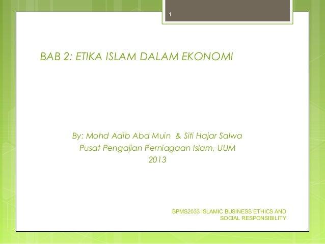 BAB 2  ETIKA ISLAM DALAM EKONOMI By  Mohd Adib Abd Muin   Siti Hajar ... ce940e122f