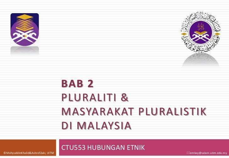 BAB 2                                    PLURALITI &                                    MASYARAKAT PLURALISTIK            ...