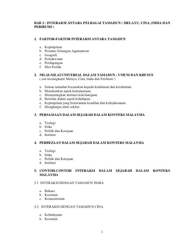BAB 2 : INTERAKSI ANTARA PELBAGAI TAMADUN ( MELAYU, CINA, INDIA DANPERIBUMI )1. FAKTOR-FAKTOR INTERAKSI ANTARA TAMADUN  a....