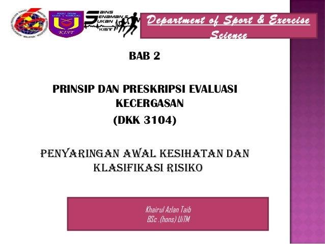 Department of Sport & Exercise                           Science             BAB 2 PRINSIP DAN PRESKRIPSI EVALUASI        ...