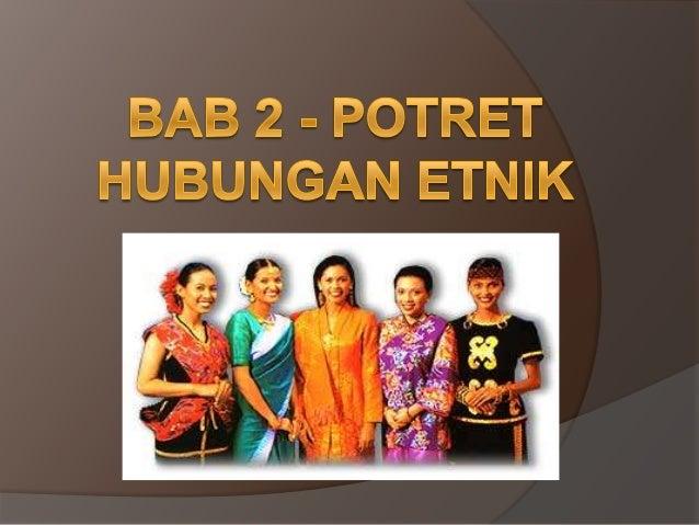Bab 2 Potret Hubungan Etnik
