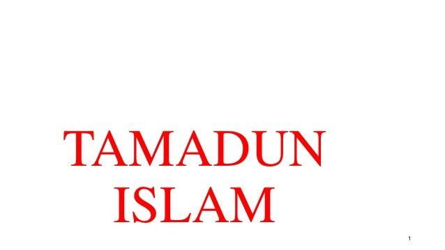 TAMADUN ISLAM 1