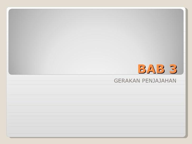 BAB 3 GERAKAN PENJAJAHAN