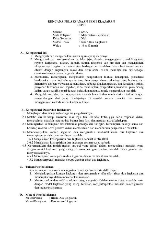 RENCANA PELAKSANAAN PEMBELAJARAN  (RPP)  Sekolah : SMA  Mata Pelajaran : Matematika-Peminatan  Kelas/Semester : XI/1  Mate...