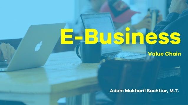 E Business Value Chain