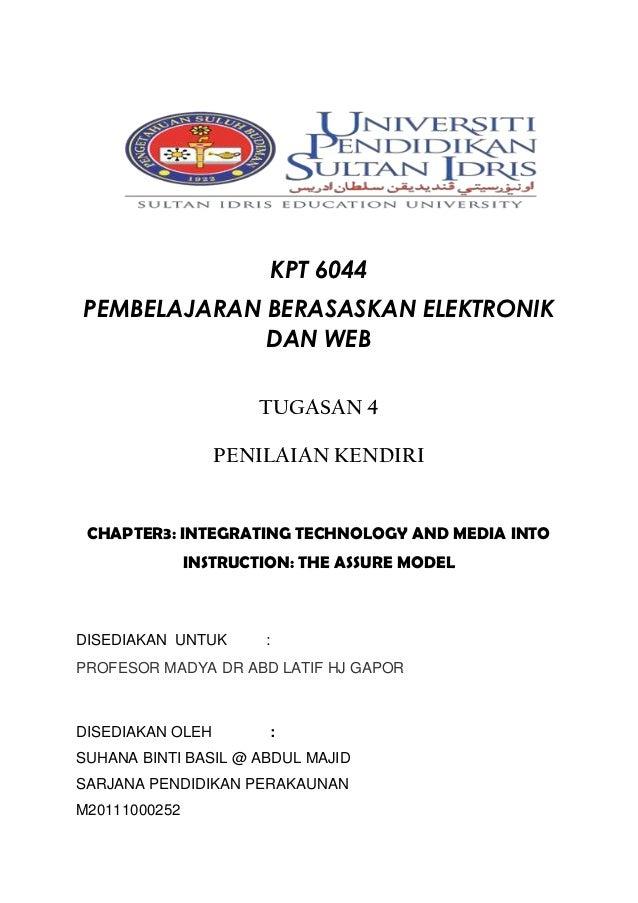 KPT 6044PEMBELAJARAN BERASASKAN ELEKTRONIK             DAN WEB                       TUGASAN 4                  PENILAIAN ...