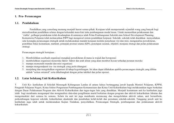 Pelan Strategik Pengurusan Sekolah 2008- 2010                                                                 Bab 3- Ko Ku...