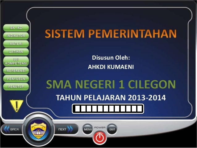 Disusun Oleh:  AHKDI KUMAENI  SMA NEGERI 1 CILEGON  TAHUN PELAJARAN 2013-2014