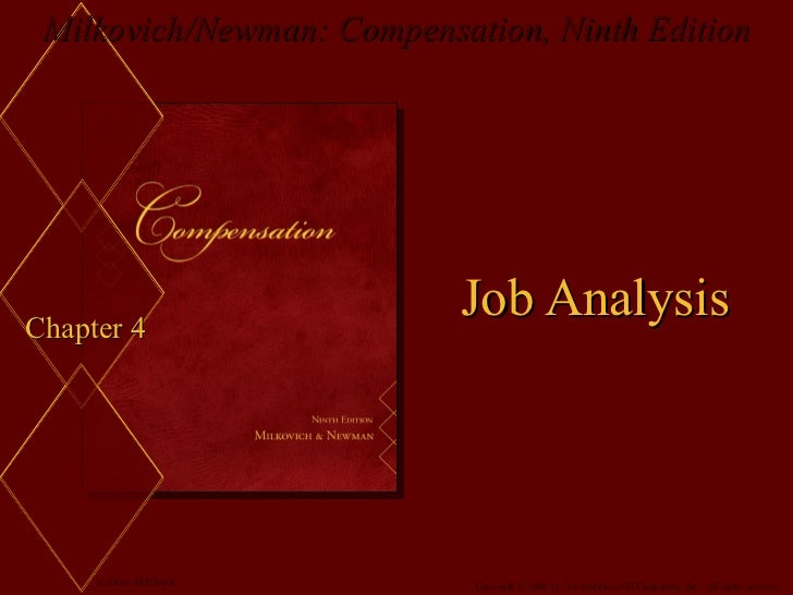 Milkovich/Newman: Compensation, Ninth EditionChapter 4                           Job Analysis     McGraw-Hill/Irwin      C...