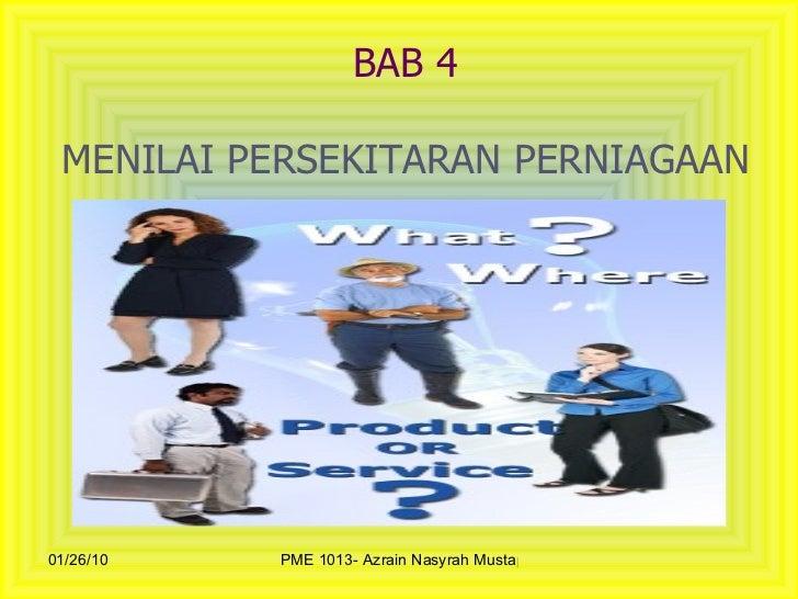 BAB 4 MENILAI PERSEKITARAN PERNIAGAAN