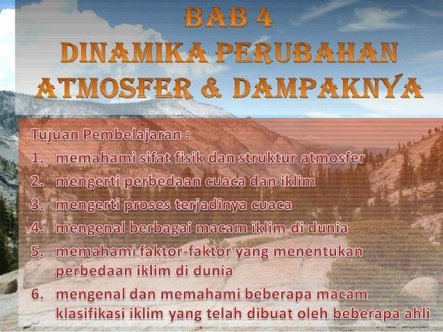 1. Sifat-sifat Fisik Atmosfer Bumi Atmosfer adalah udara yang mengelilingi bumi. Gas-gas yang terdapat dalam atmosfer sang...