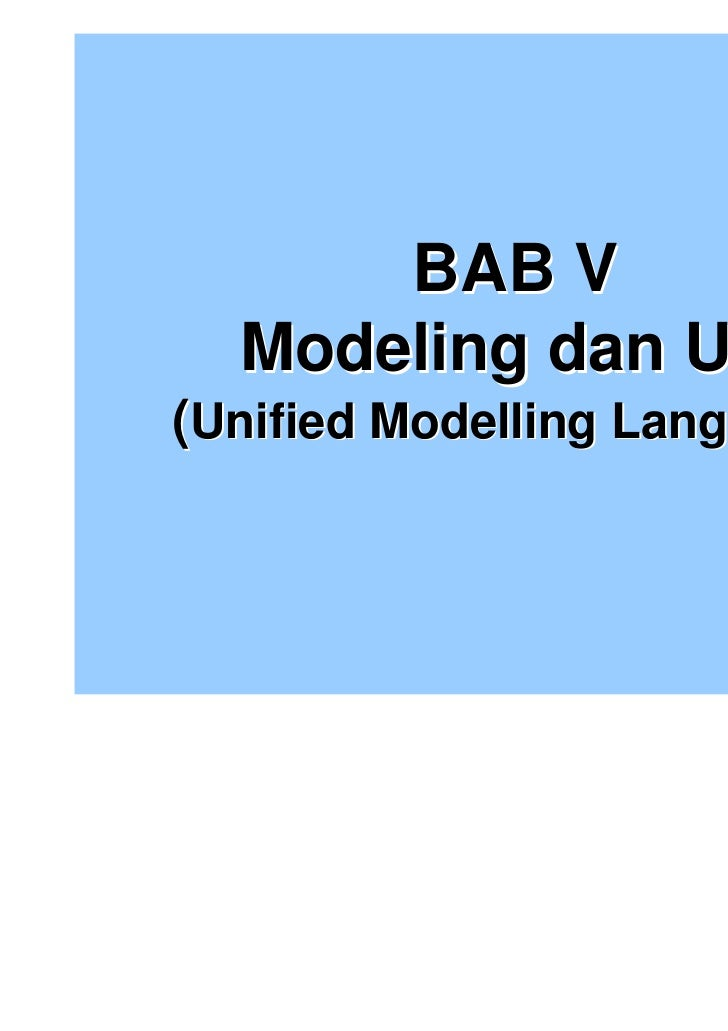 Bab 5 diagram uml dan prosess modeling 2010 bab v modeling dan umlunified modelling language ccuart Choice Image