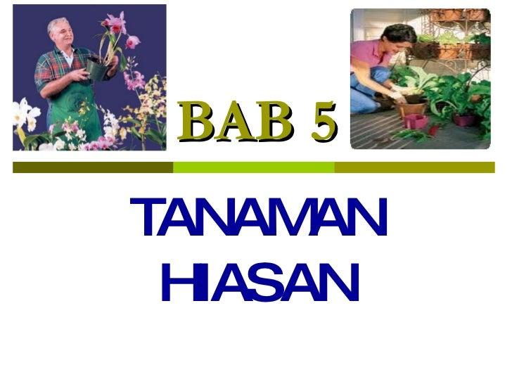 KHB TING 2 - Bab 5 Tanaman Hiasan Slide 2