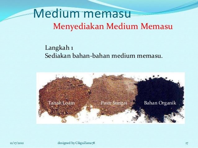 Medium memasu                Menyediakan Medium Memasu              Langkah 1              Sediakan bahan-bahan medium mem...