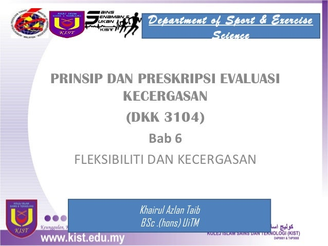Department of Sport & Exercise                        SciencePRINSIP DAN PRESKRIPSI EVALUASI           KECERGASAN         ...