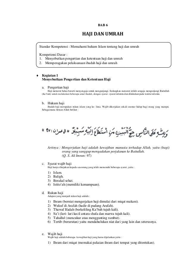 Standar Kompetensi : Memahami hukum Islam tentang haji dan umrahKompetensi Dasar :1. Menyebutkan pengertian dan ketentuan ...