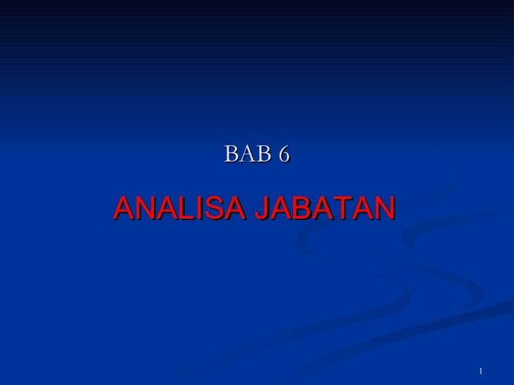 BAB 6 ANALISA JABATAN