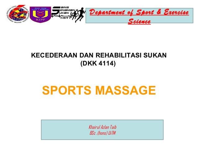 Department of Sport & Exercise                         ScienceKECEDERAAN DAN REHABILITASI SUKAN           (DKK 4114)  SPOR...
