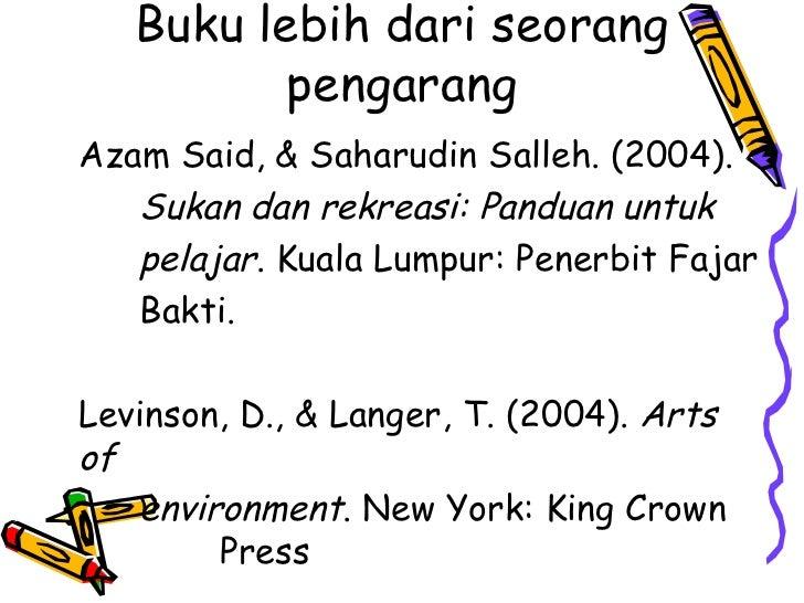 Buku lebih dari seorang          pengarangAzam Said, & Saharudin Salleh. (2004).   Sukan dan rekreasi: Panduan untuk   pel...