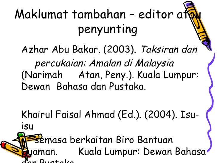 Maklumat tambahan – editor atau          penyunting Azhar Abu Bakar. (2003). Taksiran dan   percukaian: Amalan di Malaysia...