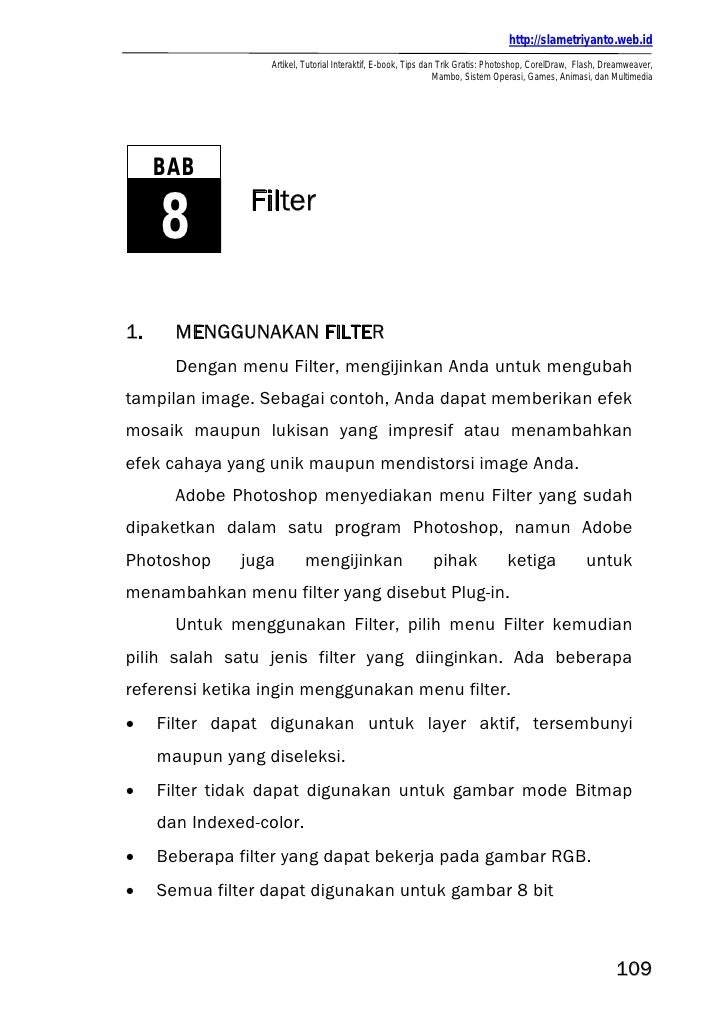 http://slametriyanto.web.id                   Artikel, Tutorial Interaktif, E-book, Tips dan Trik Gratis: Photoshop, Corel...