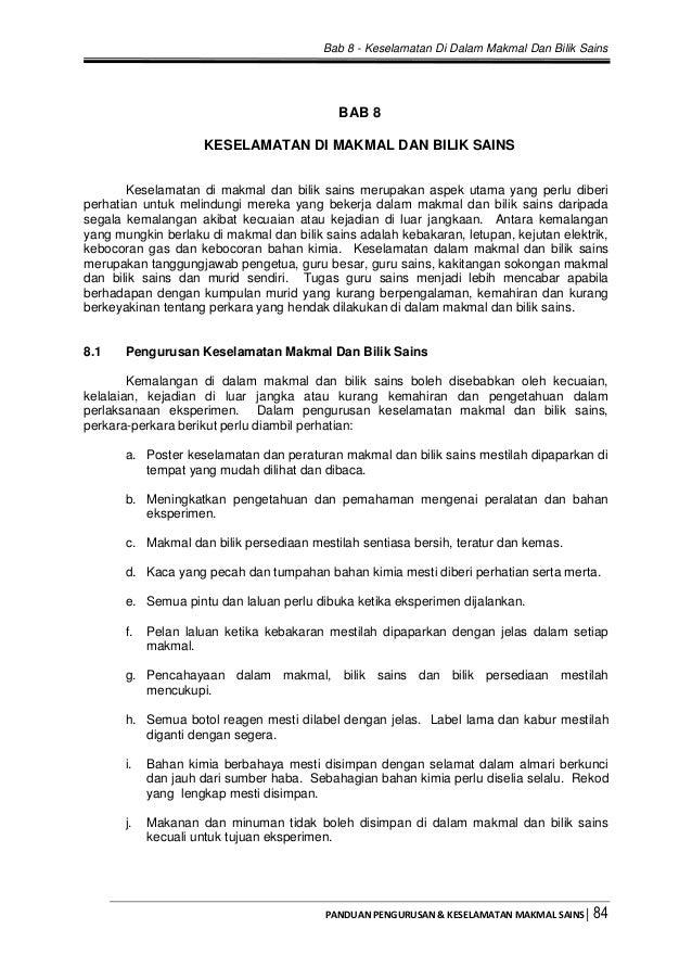 Bab 8 - Keselamatan Di Dalam Makmal Dan Bilik Sains PANDUAN PENGURUSAN & KESELAMATAN MAKMAL SAINS│ 84 BAB 8 KESELAMATAN DI...