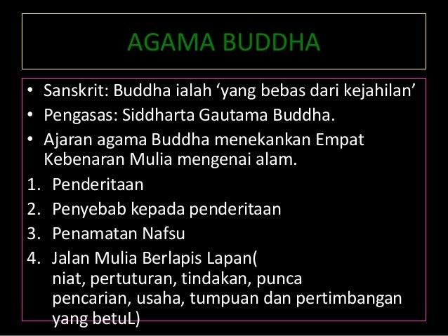 agama buddha ialah agama dan falsafah Ajarannya ialah agama  ahli falsafah dan  adalah diharapkan penerangan yang diberikan ini dapat menjawab soalan mengapa memilih agama buddha dan.