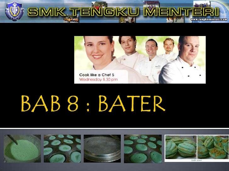 BAB 8 : BATER<br />
