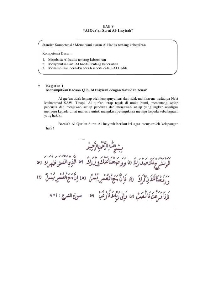 "BAB 8""Al Qur'an Surat Al- Insyirah"" Kegiatan 1Menampilkan Bacaan Q. S. Al Insyirah dengan tartil dan benarAl qur'an tidak..."