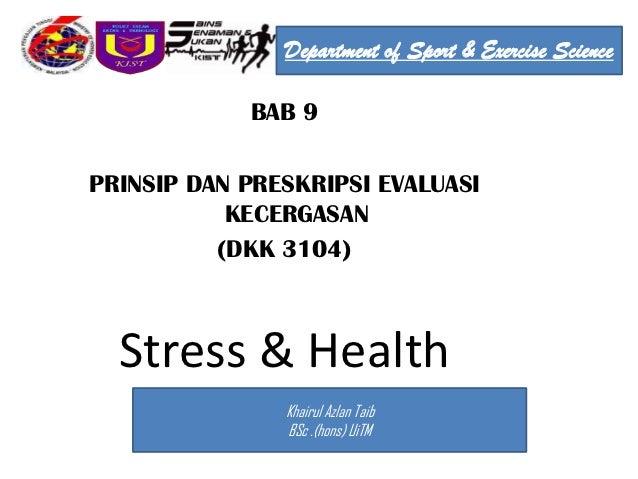 Department of Sport & Exercise Science            BAB 9PRINSIP DAN PRESKRIPSI EVALUASI           KECERGASAN          (DKK ...