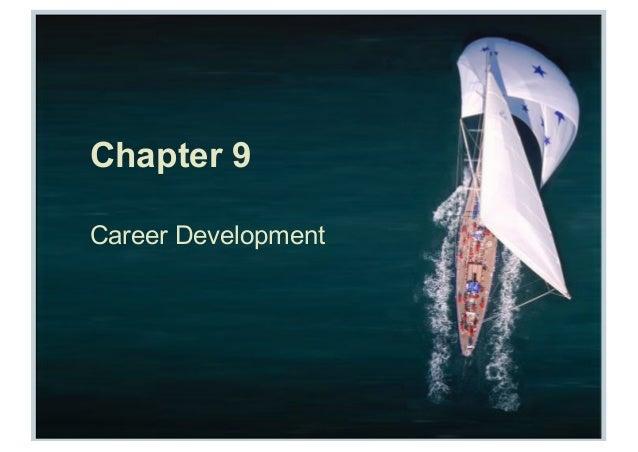 Chapter 9 Career Development