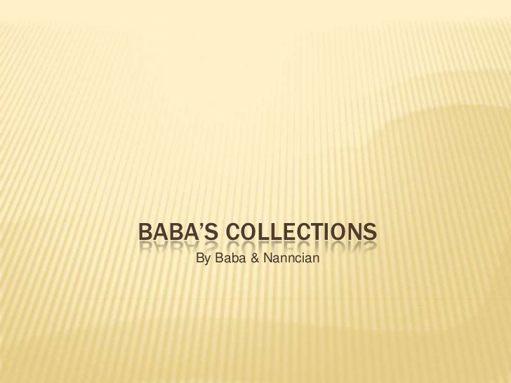 BaBA'S COLLECTIONS<br />By Baba & Nanncian<br />