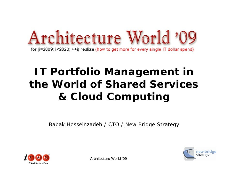 IT Portfolio Management in                   g the World of Shared Services      & Cloud Computing                        ...