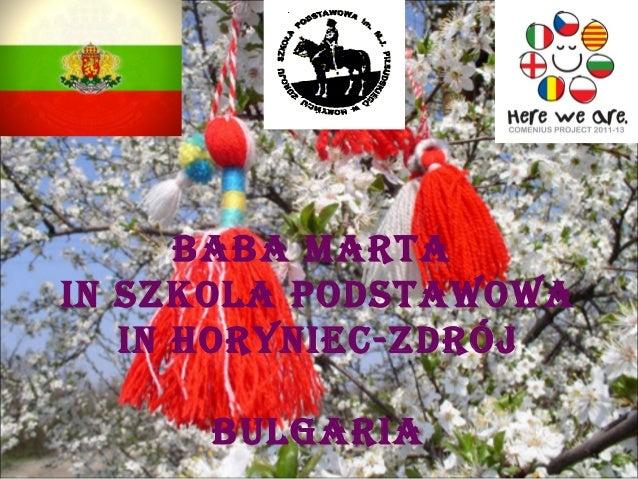 BaBa Martain Szkola PodStawowa   in Horyniec-zdrój     Bulgaria