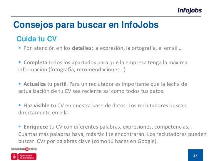 Consejos para buscar en InfoJobs ¿Cómo inscribirte en una oferta?  Si crees que encajas, ¡inscríbete! (aunque haya muchos...