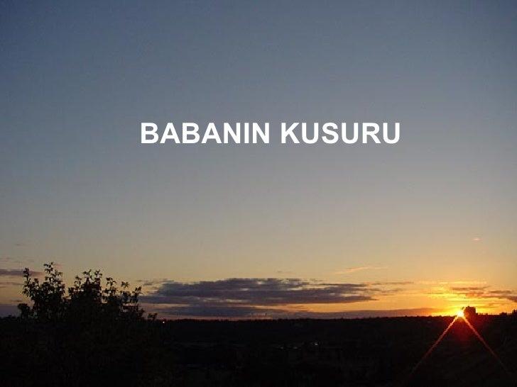 BABANIN KUSURU