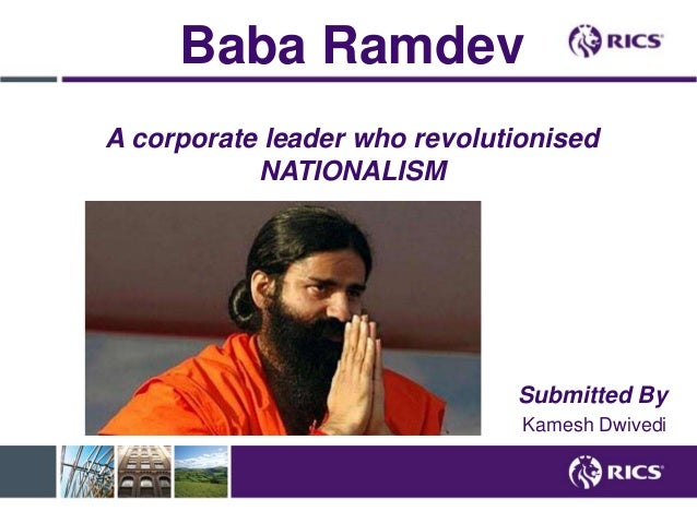 Baba ramdev: A corporate leader who revolutionized Nationalism