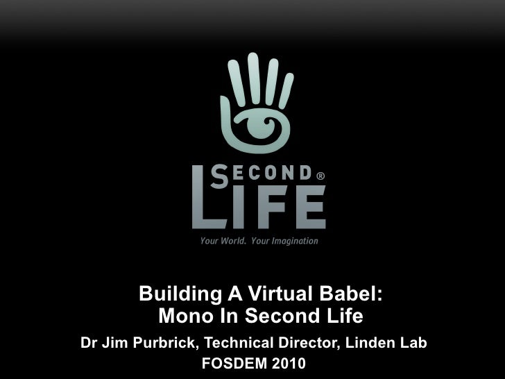 Building The Virtual Babel: Mono In Second Life