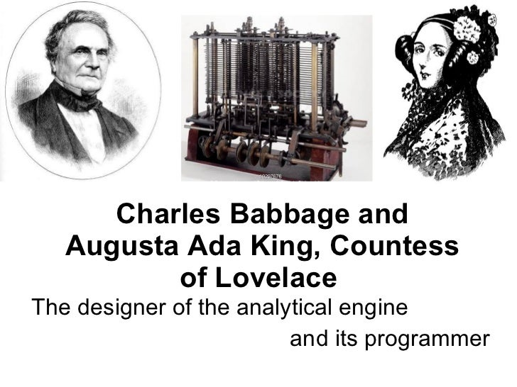 a biography of charles babbage and his invention of the difference engine and analytical engine His name was charles babbage, and he was the first person to create a digital mechanical computer engine in 1821, babbage began to build a small demonstration model of a mechanical calculator named the difference engine.