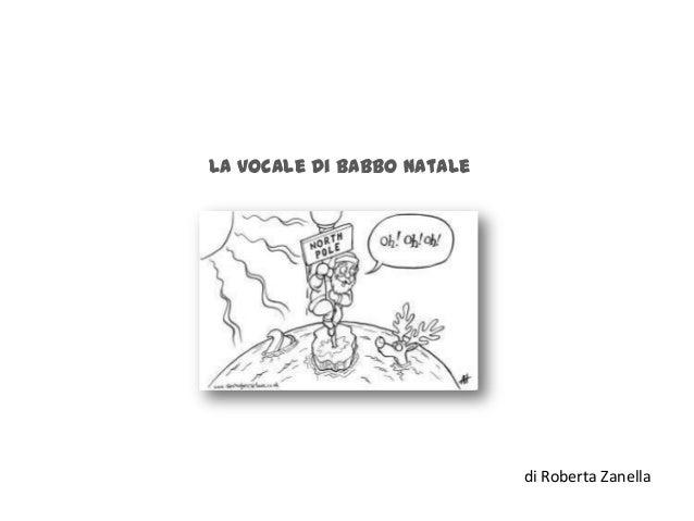 La vocale di Babbo Natale  di Roberta Zanella