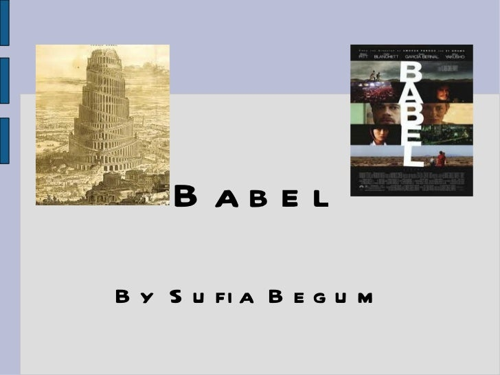 Babel By Sufia Begum
